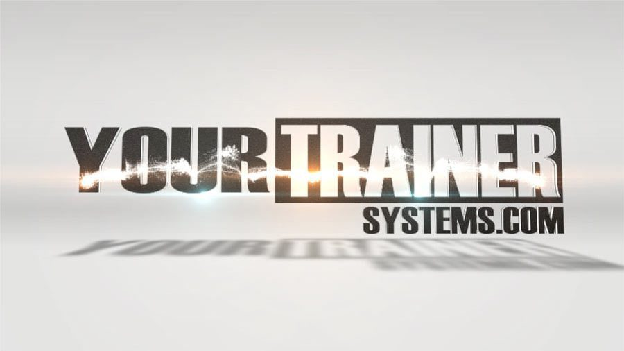 Your Trainer Systems Custom Video Intro