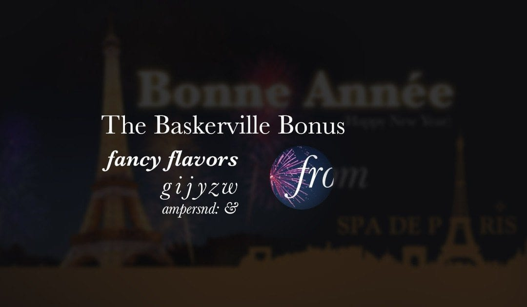 A Serif Well Suited for Sharing – The Baskerville Typeface Collection